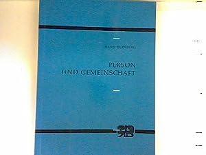 Person und Gemeinschaft: Philosophisch-systematische Untersuchungen des Sinnzusammenhangs von ...