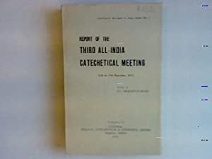 Report of the 3rd all-India catechetical meeting,: Amalorpavadass, D.S.: