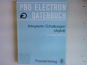 Integrierte Schaltungen (digital) Pro Electron Datenbuch: Association Internationale Pro