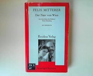 Der Narr von Wien : aus d.: Mitterer, Felix: