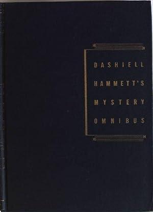 Dashiell Hammett's mystery omnibus; containing two complete: Hammett, Dashiell: