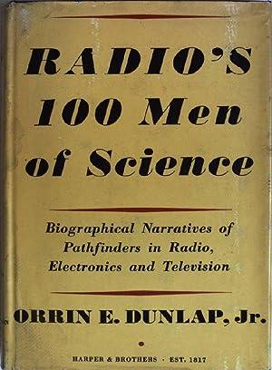 Radio's 100 men of science: biographical narratives: Dunlap, Orrin E.: