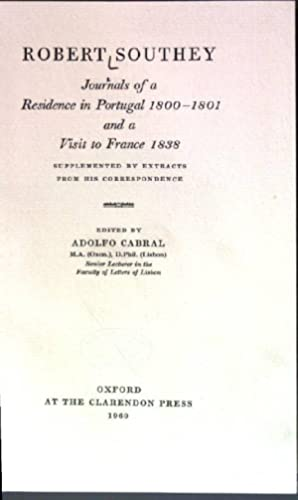 Robert Southey - Journals of a Residence: Cabral, Adolfo (Ed.):