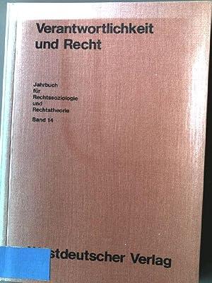 Verantwortlichkeit und Recht. Jahrbuch für Rechtssoziologie und: Lampe, Ernst-Joachim [Hrsg.]: