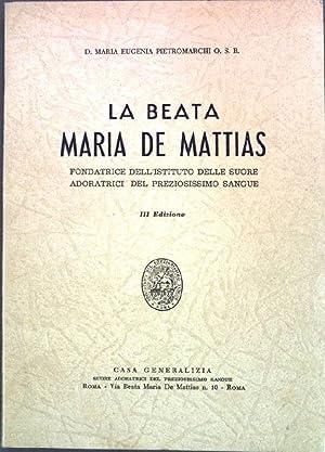 La Beata Maria de Mattias;: Pietromarchi, Maria Eugenia: