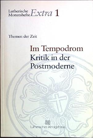 Im Tempodrom: Kritik in der Postmoderne. Lutherische: Kremers, Helmut [Hrsg.]:
