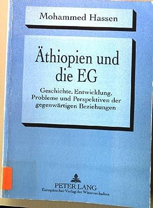 Äthiopien und die EG : Geschichte, Entwicklung, Probleme und Perspektiven der gegenwä...