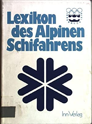 Lexikon des alpinen Schifahrens.: Fetz, Friedrich [Hrsg.],