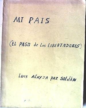 Mi Pais - El Paso de los: Soldán, Luis Alayza