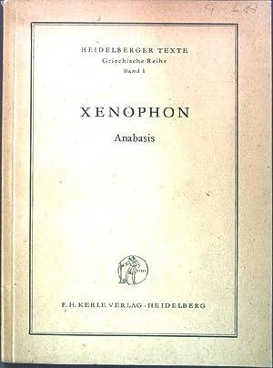 Xenophon : Anabasis, Auswahl. Heidelberger Texte; Griechische Reihe, Band 1;: Römisch, Egon: