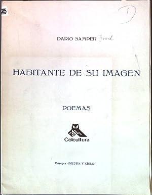 Habitante de su Imagen: Poema Piedra y Cielo 7: Samper, Dario: