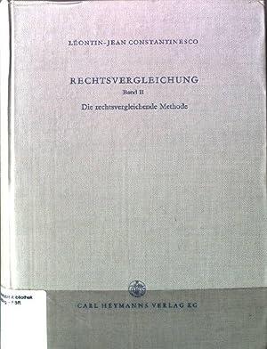 Rechtsvergleichung Band 2. Die rechtsvergleichende Methode: Constantinesco, Léontin-Jean: