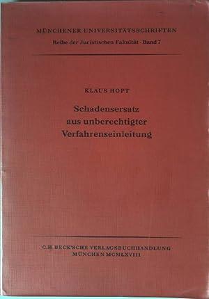 Schadensersatz aus unberechtigter Verfahrenseinleitung - Eine rechtsvergleichende Untersuchung zum ...