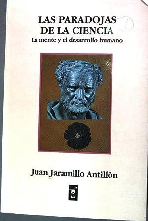 Las Paradojas de la ciencia - La: Antillon, Juan Jaramillo: