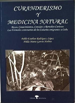 Curanderismo y Medicina Natural - Rezos, Conocimientos,: Lopez, Pablo Esteban