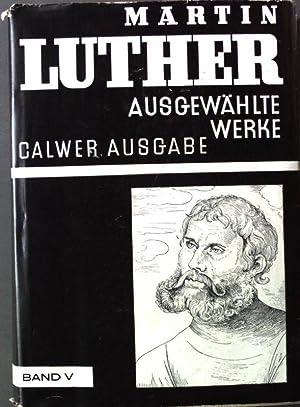 Der Doktor der heiligen Schrift - II.: Luther, Martin: