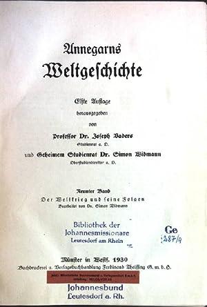 Annegarns Weltgeschichte; 9. Band: Der Weltkrieg und: Vaders, Joseph [Hrsg.]