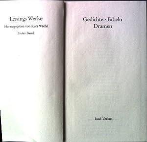 Gedichte, Fabeln, Dramen. - Lessings Werke Erster: Wölfel, Kurt (Hrsg.):