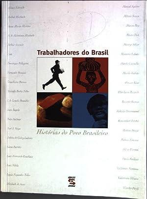 Trabalhadores do Brasil: Histórias do Povo Brasileiro: Jatobá, Roniwalter, Alfonso
