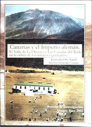 Canarias y el Imperio alemán. El Valle: Ajamil, Fernando Ory
