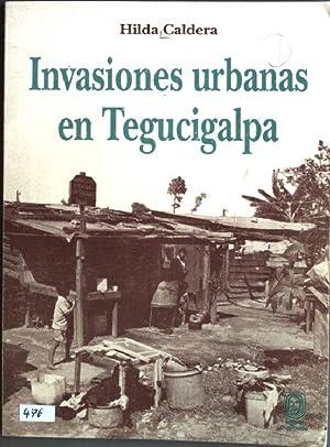 Invasiones urbanas en Tegucigalpa: Caldera, Hilda: