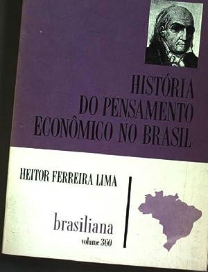 Historia do pensamento economico no Brasil Brasiliana;: Lima, Heitor Ferreira: