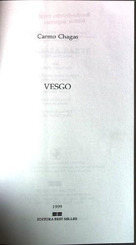 Vesgo - A longa jornada de um: Chagas, Carmo: