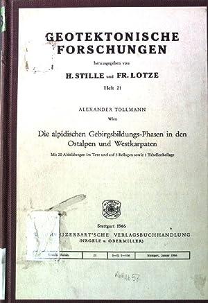 Die alpidischen Gebirgsbildungs-Phasen in den Ostalpen und: Tollmann, Alexander: