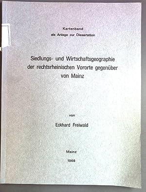 Siedlungs- und Wirtschaftsgeographie der rechtsrheinischen Vororte gegenüber: Freiwald, Eckhard: