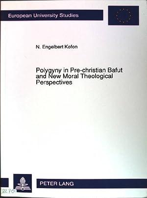 Polygyny in Pre-Christian Bafut and New Moral: Kofon, N. Engelbert: