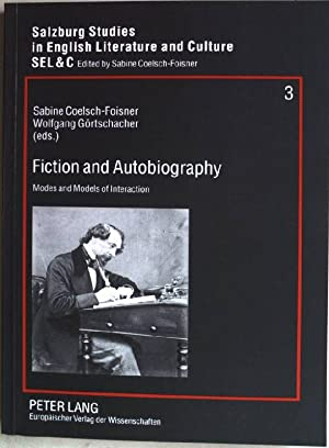 Fiction and autobiography: modes and models of: Coelsch-Foisner, Sabine [Hrsg.]: