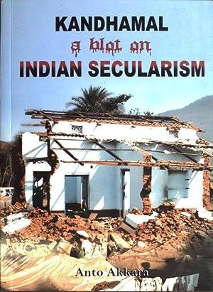 Kandhamal: Indian secularism: Akkara, Anto: