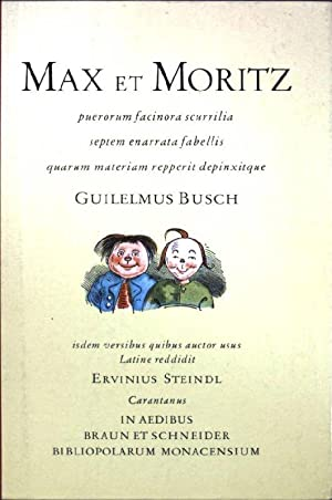 Max et Moritz : puerorum facinora scurrilia: Busch, Guilelmus und