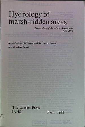 Hydrology of Marsh-ridden Areas: Proceedings of the: Schendel, U., P.A.