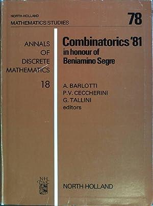 Combinatorics 1981 in honour of Beniamono Segre: Barlotti, A. [Ed.],