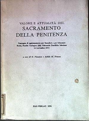 Valore e Attualità del Sacramento della Penitenza: Pianazzi, G. und