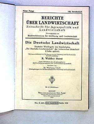 Die Deutsche Landwirtschaft. Deutsche Wiedergabe des Sonderheftes: Darré, Walther: