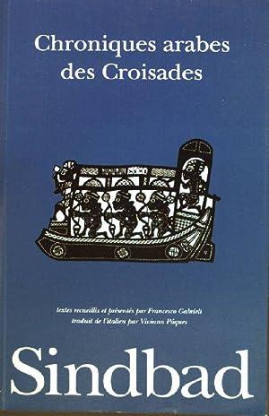 Chroniques arabes des Croisades Sindbad: Gabrieli, Francesco: