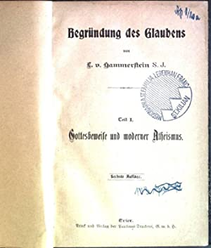 Begründung des Glaubens - Teil 1: Gottesbeweise: v. Hammerstein, L.: