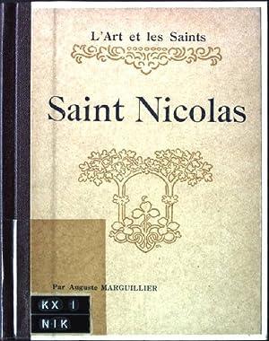 Saint Nicolas L'Art et les saints: Marguillier, Auguste: