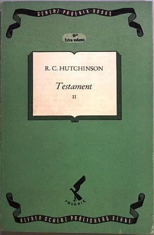 Testament II. Scherz Phoenix Books - Volume: Hutchinson, R. C.: