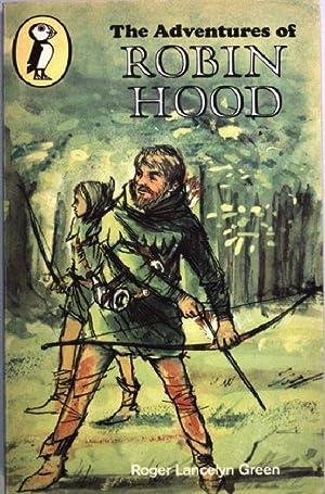 The Adventures of Robin Hood.: Green, Roger Lancelyn:
