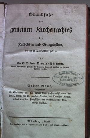 Grundsätze des gemeinen Kirchenrechtes der Katholiken und Evangelischen, wie sie in Deutschland ...