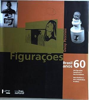 Figuraçoes Brasil anos 60: noefigurações fantásticas e: Peccinini, Daisy: