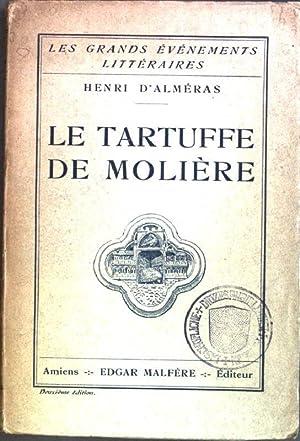Le tartuffe de molière Les grands Événements: d'Alméras, Henri:
