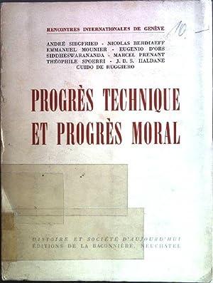 Progrès technique et progrès moral: Siegfried, Andre, Nicolas