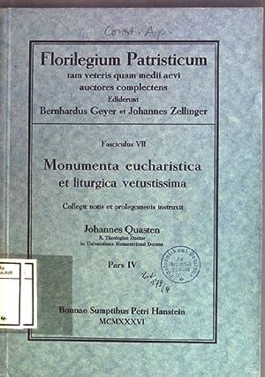 Monumenta eucharistica et liturgica vetustissima: collegit notis: Quasten, Johannes: