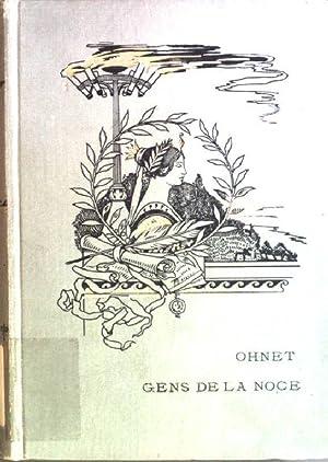 Gens de la noce Les batailles de: Ohnet, Georges: