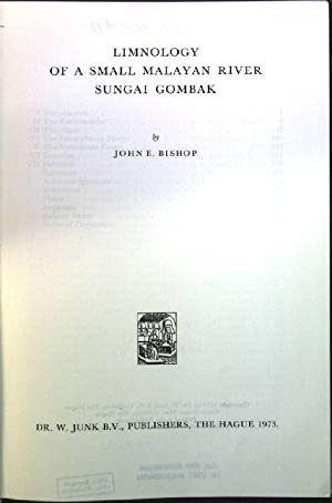 Limnology of a small malayan river Sungai: Bishop, John E.: