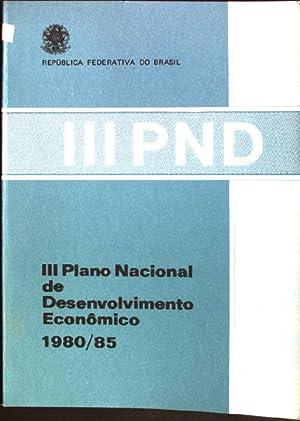 III PND: III plano nacional de desenvolvimento: Secretaria de Planejamento